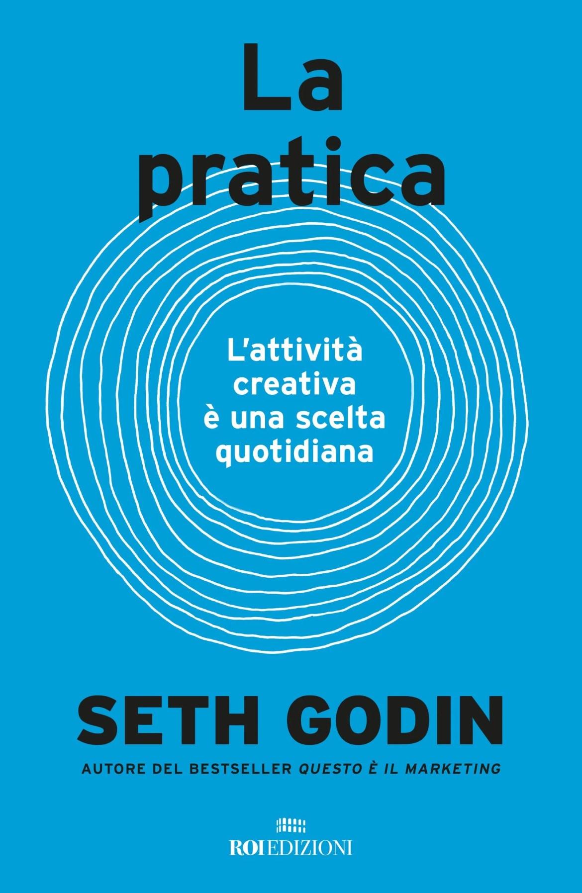 Recensione di La Pratica – Seth Godin