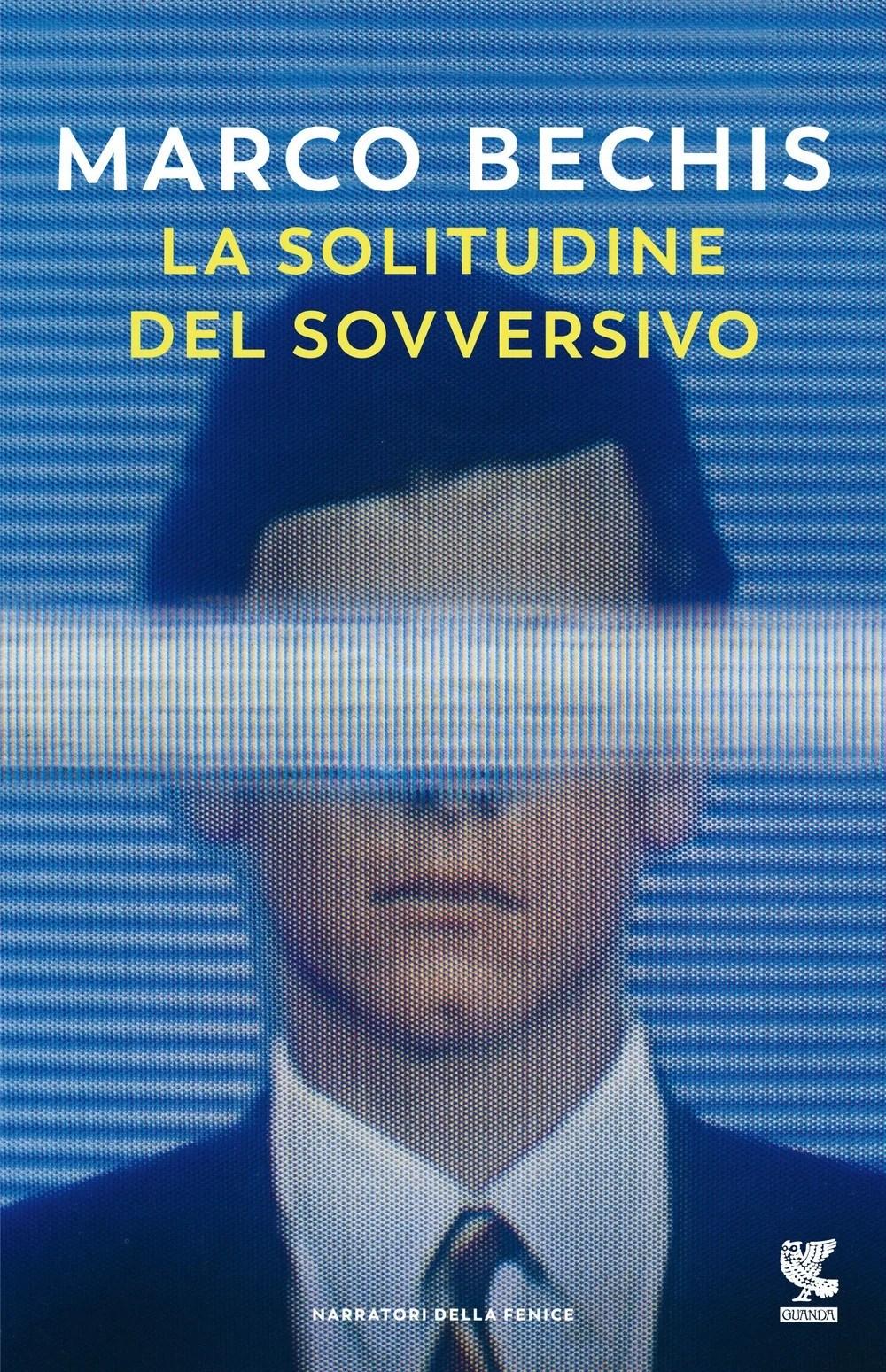 Recensione di La Solitudine Del Sovversivo – Marco Bechis