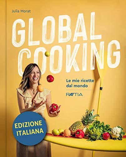 Recensione di Global Cooking – Julia Morat
