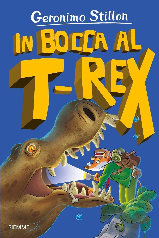 Recensione di In Bocca Al T-Rex – Geronimo Stilton