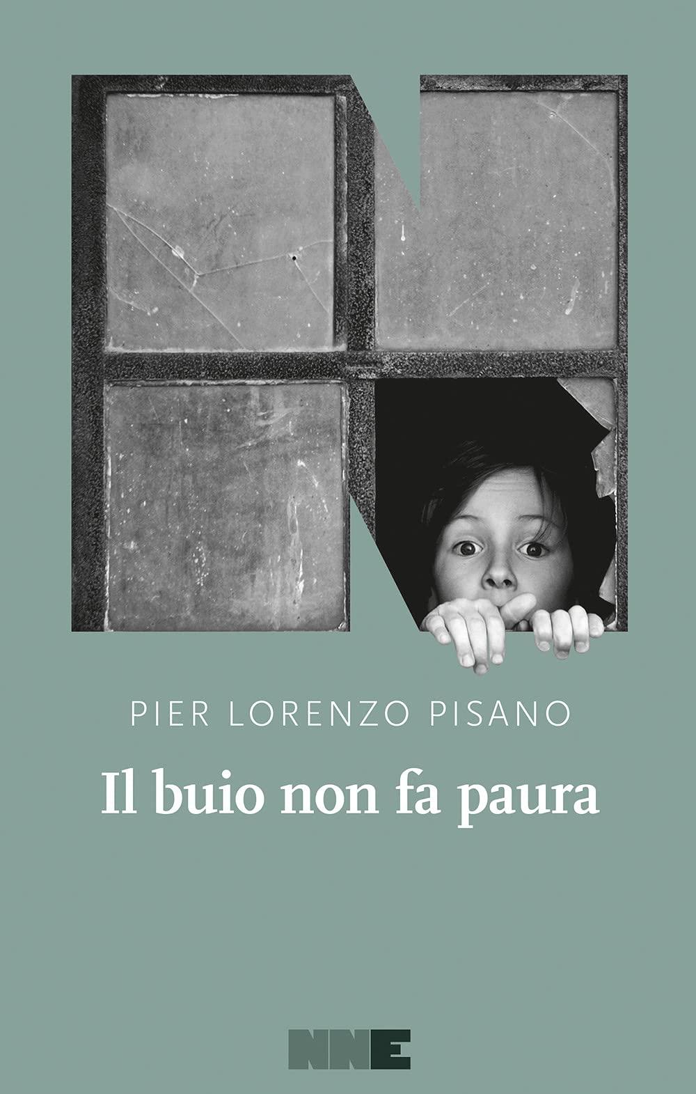 Recensione di Il Buio Non Fa Paura- Pier Lorenzo Pisano