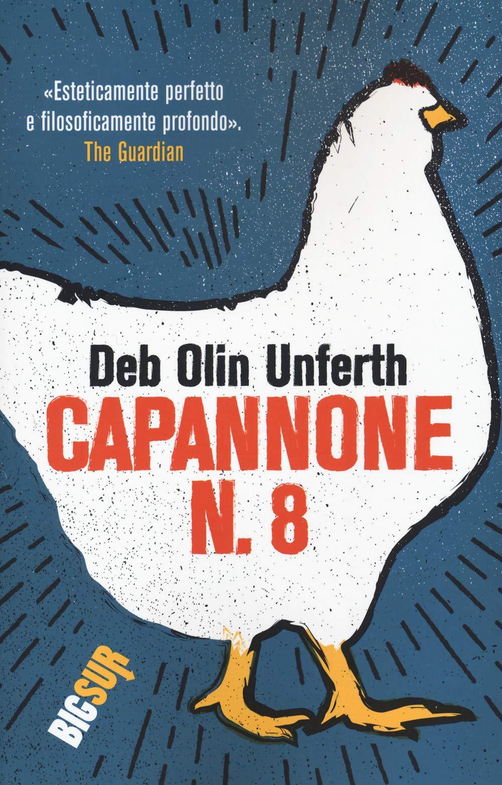 Recensione di Capannone N. 8 – Deb Olin Unferth