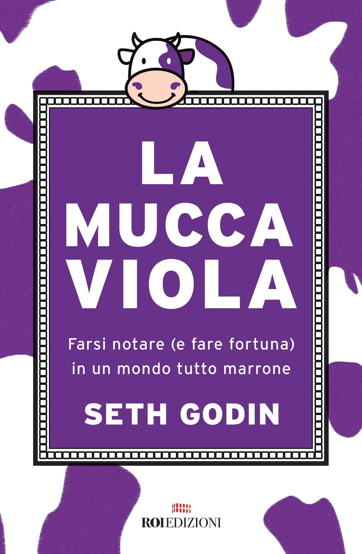 Recensione di La Mucca Viola – Seth Godin