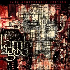 Lamb of God - As The Palaces Burn (re redición, 2013)
