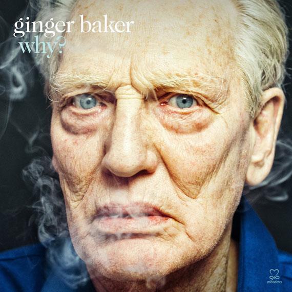 Ginger Baker - Why (2014)