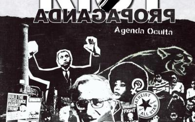 "Riot Propaganda: ""Agenda oculta"""