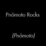 Pnömoto Rocks