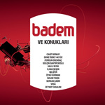 Badem - Badem ve Konukları