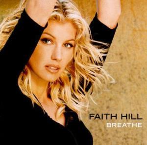 Faith Hill - Breath