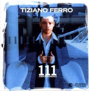 Tiziano Ferro - 111