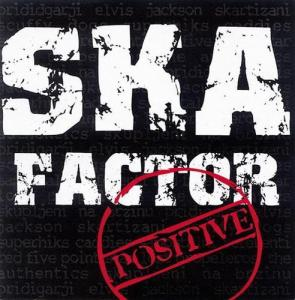 Ska Factor Positive - kompilacijski CD