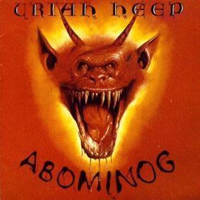 Uriah Heep - Abominog, 1982 (re-release)