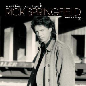 Rick Springfield - Written In Rock: Anthology (1970 - 2005)