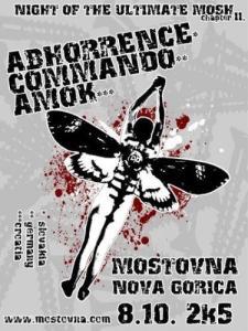 Amok, Commando in Abhorrence na Mostovni v Novi Gorici