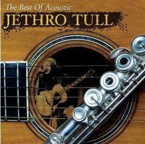 Jethro Tull – The Best Of Acoustic