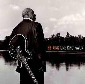 B. B. King – One Kind Favor