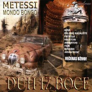 Metessi Mondo Bongo - Duh iz boce