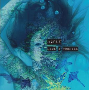 Maple – Made A Promise