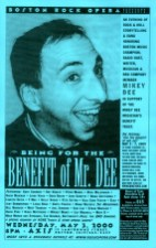 Benefit of Mr. Dee
