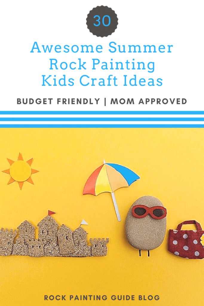 30 Fun And Easy Summer Rock Painting Craft Ideas For Kids Mom Approved