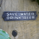 Image of the Save water drink beer cast iron sign