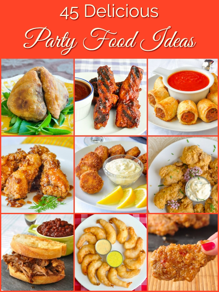 45 Great Party Food Ideas From Sticky Wings To Elegant