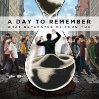 A Day To Remember What Separates Me From You Album Cover