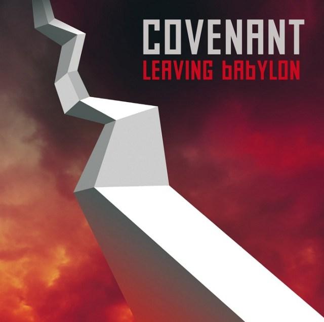 Covenant - 'Leaving Babylon'