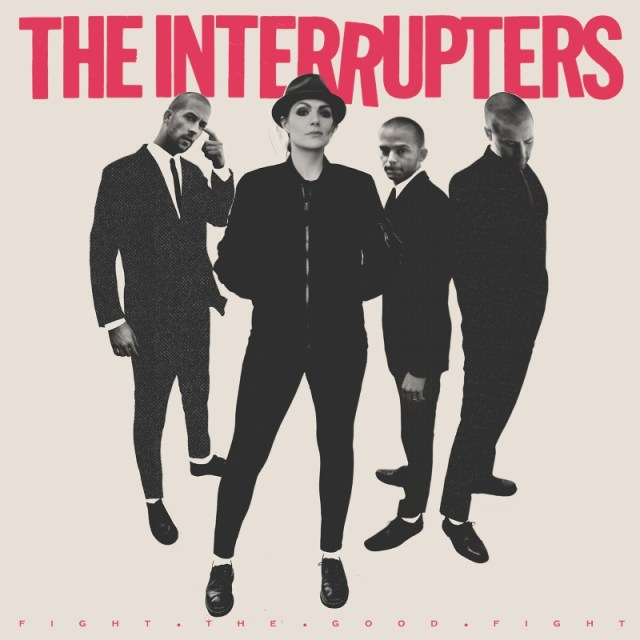 The Interupters Fight The Good Fight Album Artwork