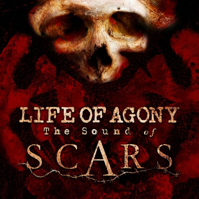 Life Of Agony - The Sound Of Scars Album Cover