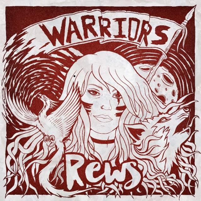 REWS - Warriors Album Artwork