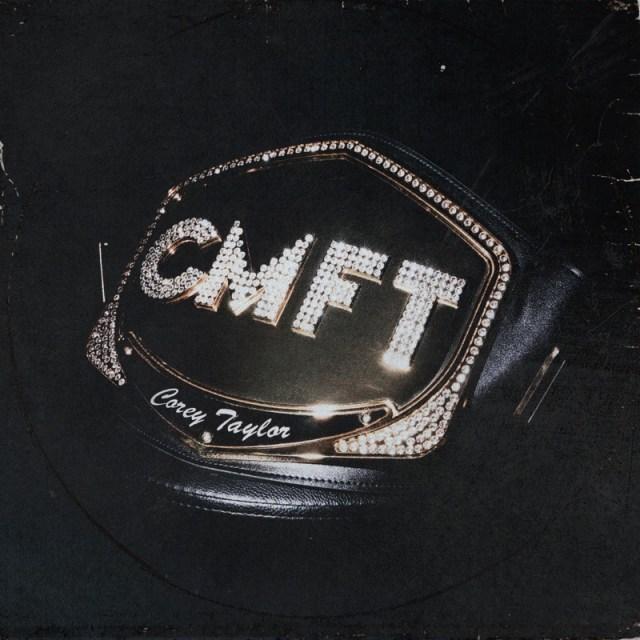 Corey Taylor - CMFT Album Cover Artwork