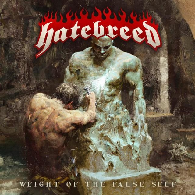 Hatebreed - Weight Of The False Self Album Cover Artwork