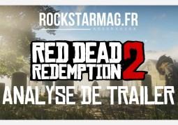 Analyse du second trailer de Red Dead Redemption 2