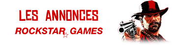 Annonces Red Dead Redemption II Rockstar Games