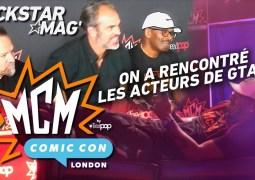 MCM London Comic Con : nous avons interviewé les acteurs de GTA V