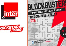 Rediffusion Blockbusters France Inter Emission GTA Rockstar Mag