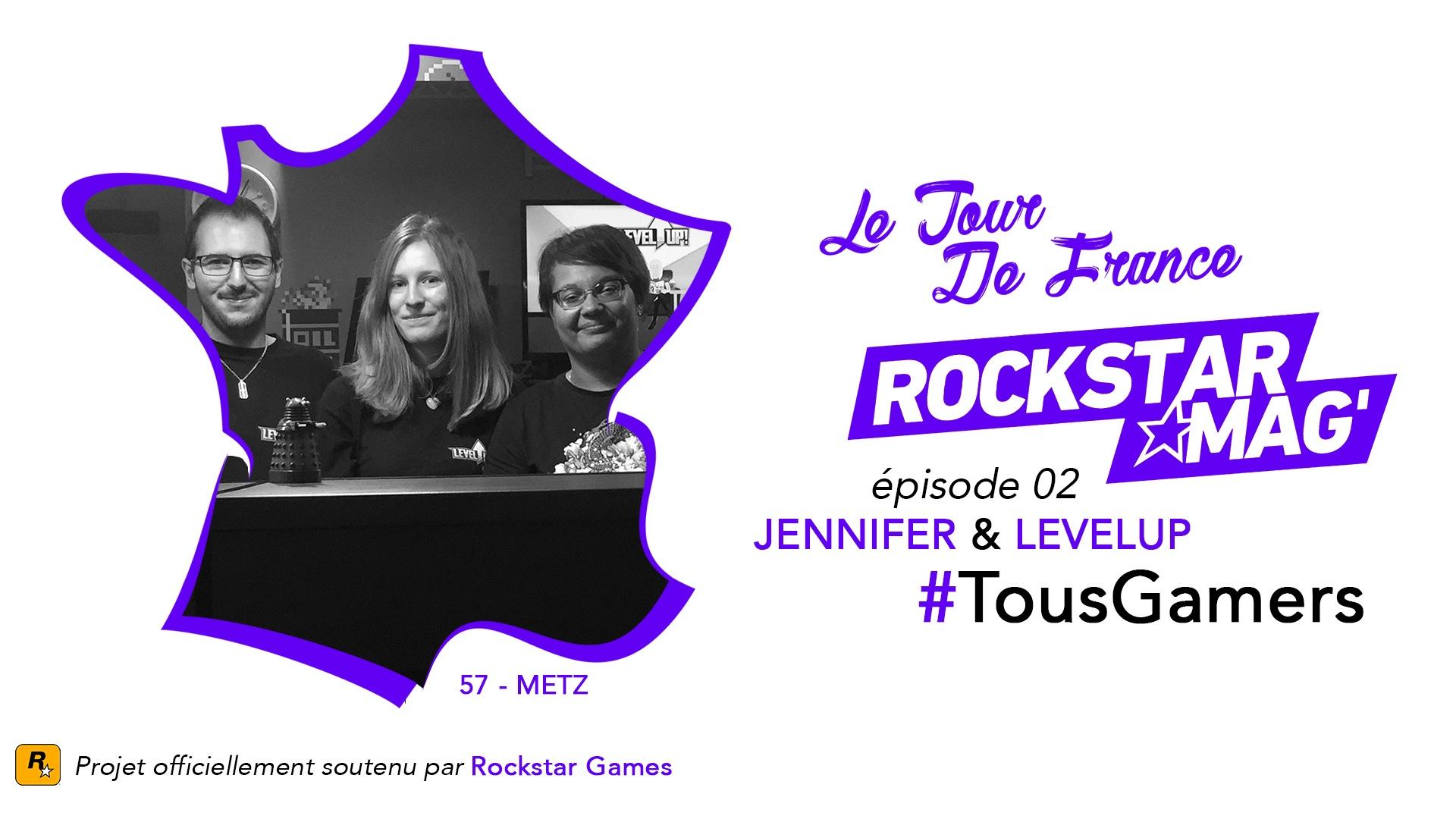 Tour de France TousGamers Rockstar Mag Episode 02 - Jennifer et LevelUp