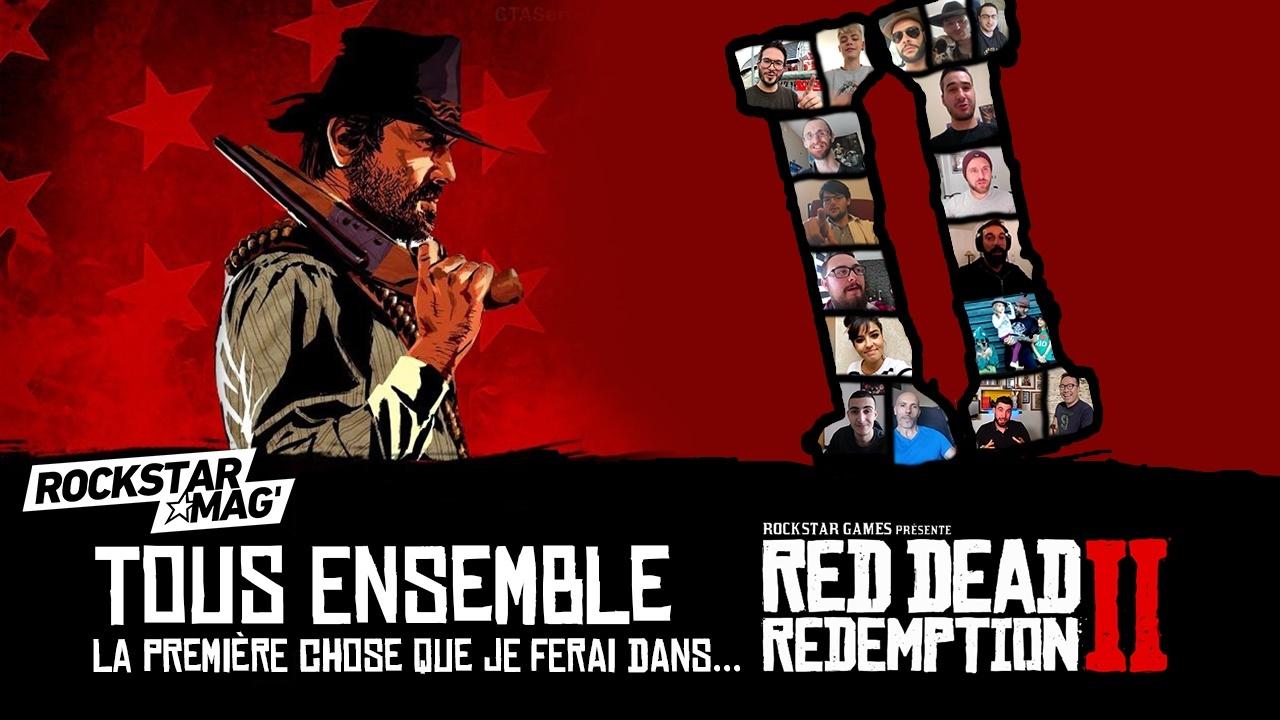 Tous Ensemble : La première chose dans Red Dead Redemption II Rockstar Mag'