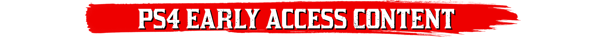 Accès Anticipé PS4