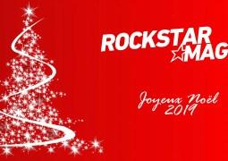 Joyeux Noël 2019 de la part du staff de Rockstar Mag'