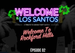 Welcome To Los Santos : Épisode 02, Rockford Hills