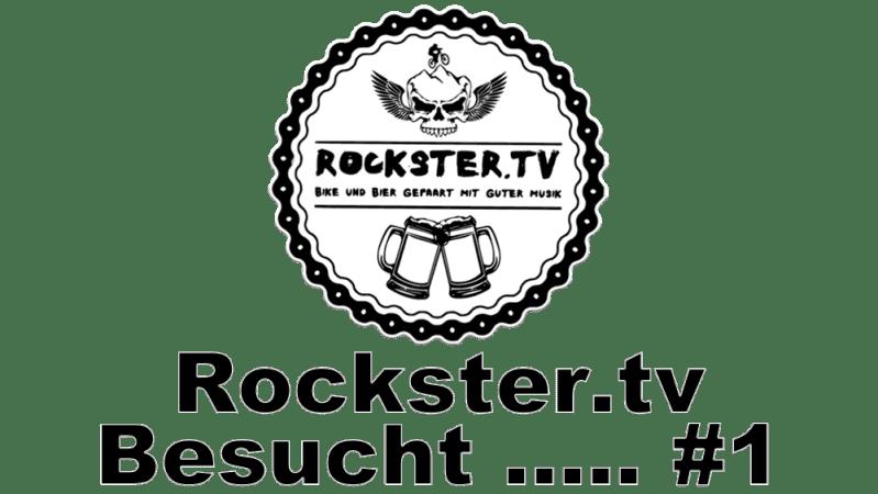 Rockster.tv Besucht ….. #1