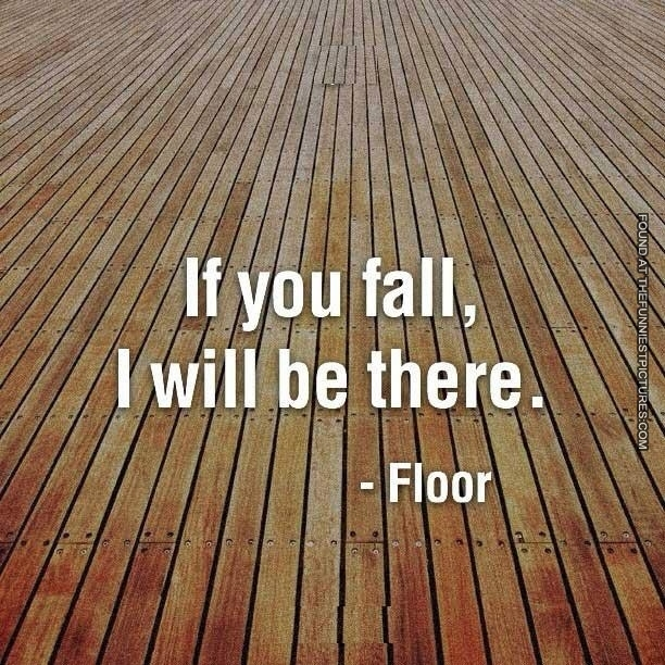 If you falle, ill be there - floor