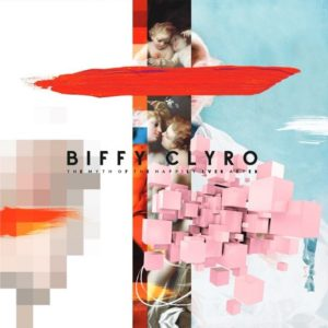 Biffy Clyro – The Myth Of The Happily Ever After