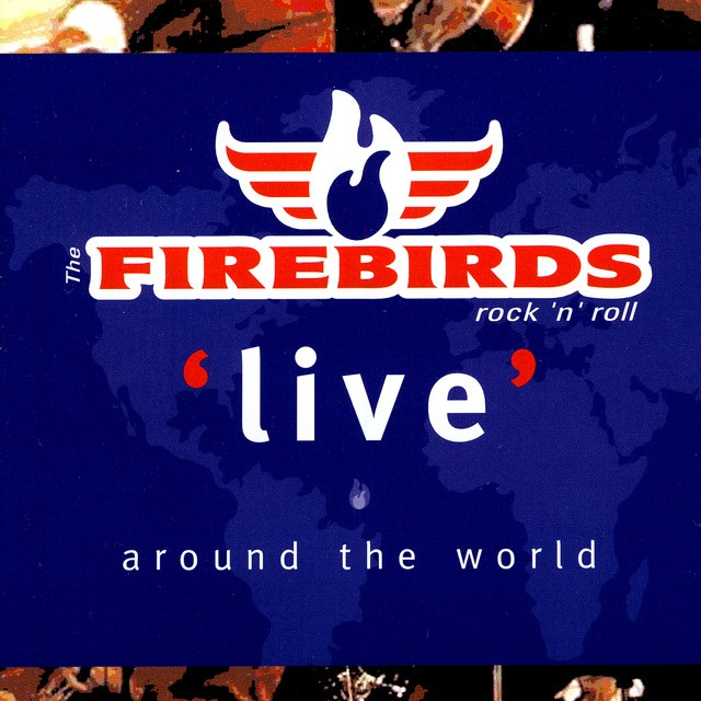 The Firebirds: Live