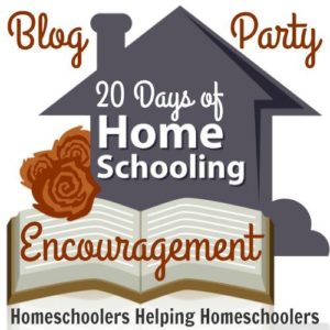 20 Days of Homeschooling Encouragement Blog Party