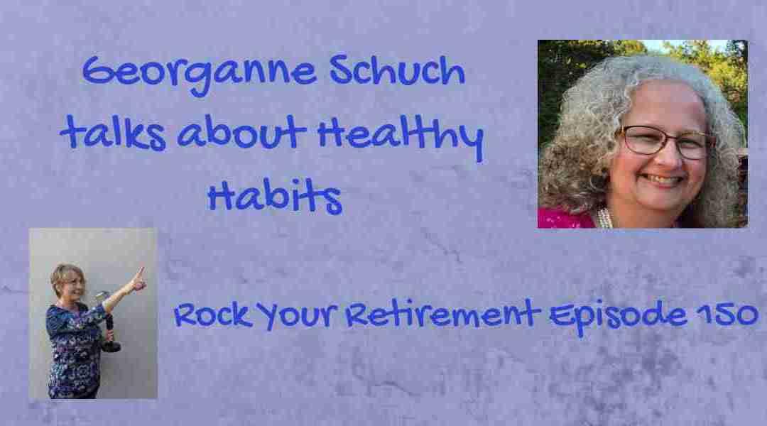 Living Healthy in Retirement: Episode 150