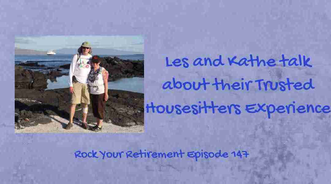 Trusted Housesitters Experience: Episode 147