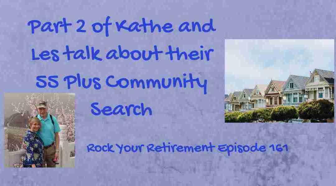 55 Plus Community Search: The Community Tour